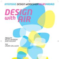 EPS+POLITÉCNICO DE MILAN: Workshop: DesignWithAir